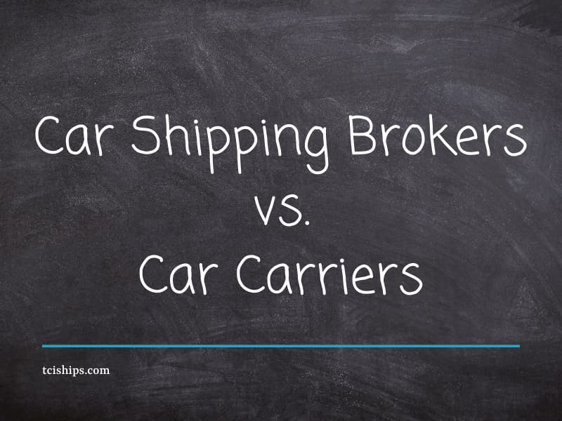 Car shipping brokers vs. car carriers